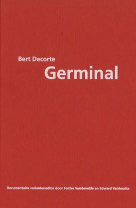 Bert Decorte. Germinal. Documentaire varianteneditie